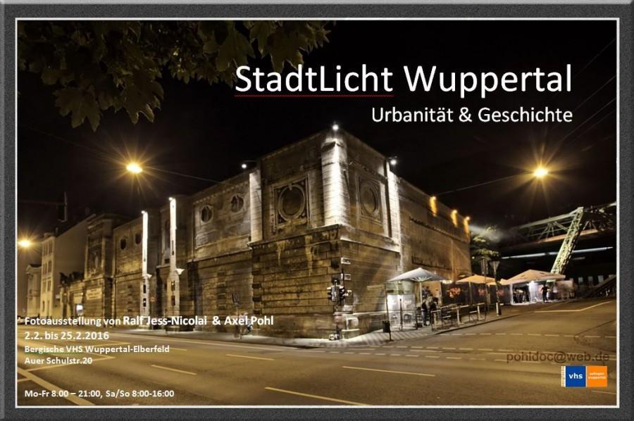 Plakat zur Fotoausstellung StadtLichtWuppertal in der Volkshochschule Wuppertal